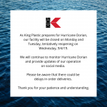 Hurricane Dorian - Update from King Plastic Corporation